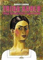 FRIDA KAHLO, una biografia surreale