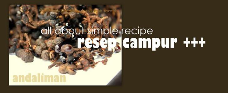 RESEP CAMPUR +++