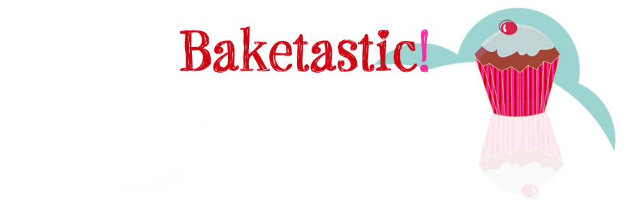 Baketastic!