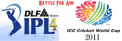IPL Vs World Cup - Battle for ads
