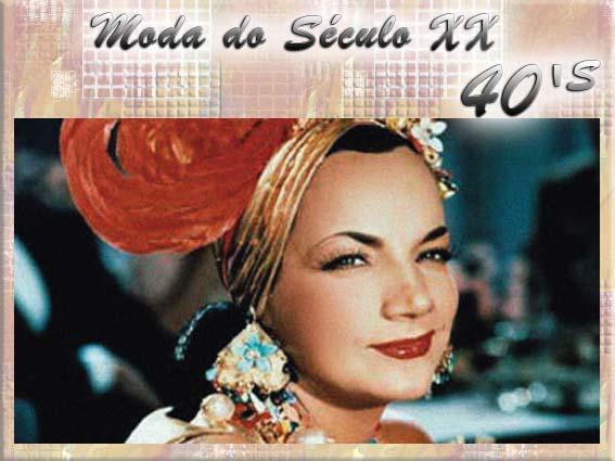 Moda do Século XX - Década de 40