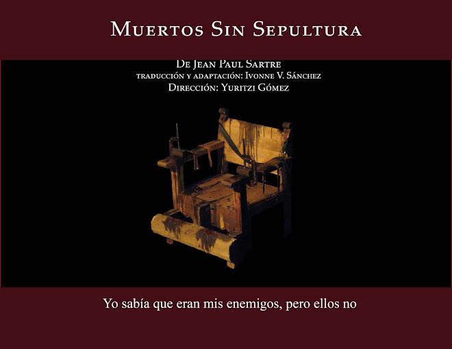 Muertos sin Sepultura de Jean Paul Sartre