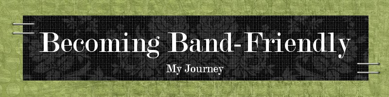 Becoming Band Friendly