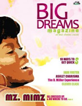 BIG DREAMS MAGAZINE LAUNCH
