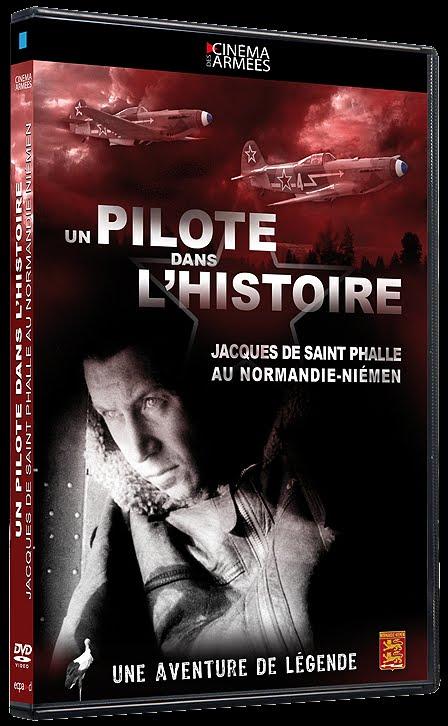 """""""Un Pilote dans l'histoire"""" Jacques de Saint Phalle au N.N. DVD+NN-2"""