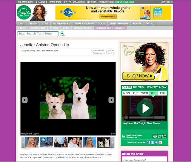 Oprah's page with Jennifer Aniston's amazing dogs, Norman and Dolly!