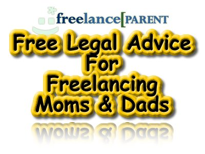 Free Legal Advice, Freelancing Parents, Moms & Dads