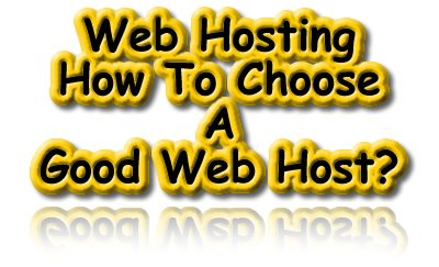 Web Hosting, Web Host, Service Providers, Tips, Pointers