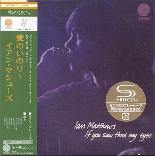 IAN MATTHEWS - IF YOU SAW THRO' MY EYES (VERTIGO 1971) Jap mastering cardboard sleeve