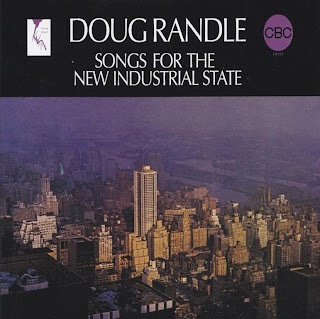 DOUG RANDLE - SONGS FOR THE NEW INDUSTRIAL STATE (KANATA/CBC 1970)