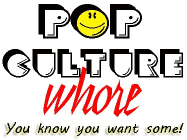 Pop Culture Whore