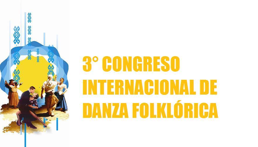 3° Congreso Internacional de Danzas Folklóricas