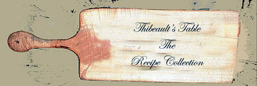 Thibeault's Table The Recipe Collection
