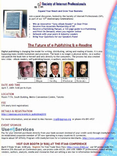 Poster: SIP Panel Discussion The Future of e-Publishing &amp; e-Reading, April 7, 2010, 5:00 - 8:00 pm; Room 717A, South Building, Metro Toronto Convention Centre at the it360