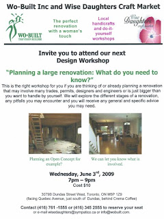 Flyer: Wo-Built Inc. and Wise Daughters Design Workshop: Planning a large renovation: What do you need to know