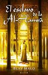 El esclavo de la Al-Hamra, por Blas Malo