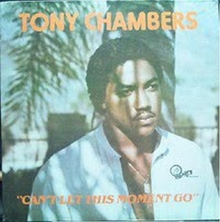 TONY CHAMBERS - Can't Let This Moment Go 1981