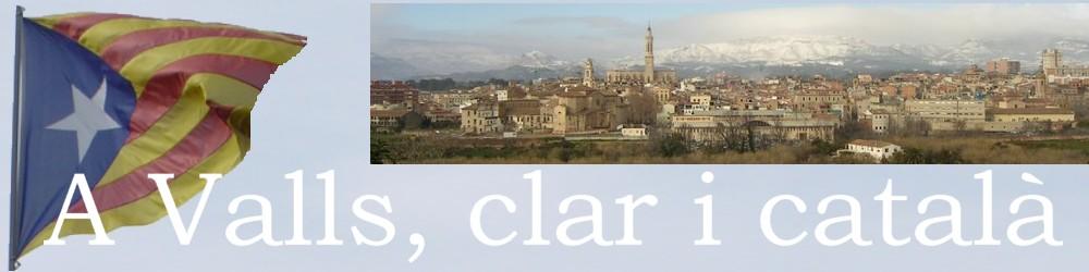 A Valls, clar i català