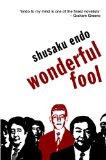 Wonderful Fool By Shusaku Endo