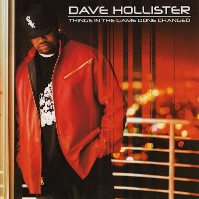 Dave Hollister - Things In The Game Done Changed (2002)