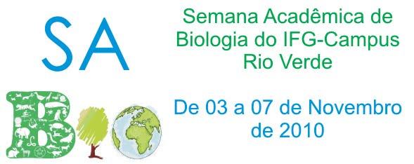 1° SaBio - Semana Acadêmica de Biologia do IFG-RV
