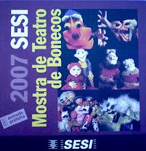 SESI 2007 Mostra de Teatro de bonecos