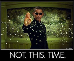 Obama: Matrix -- Not This Time