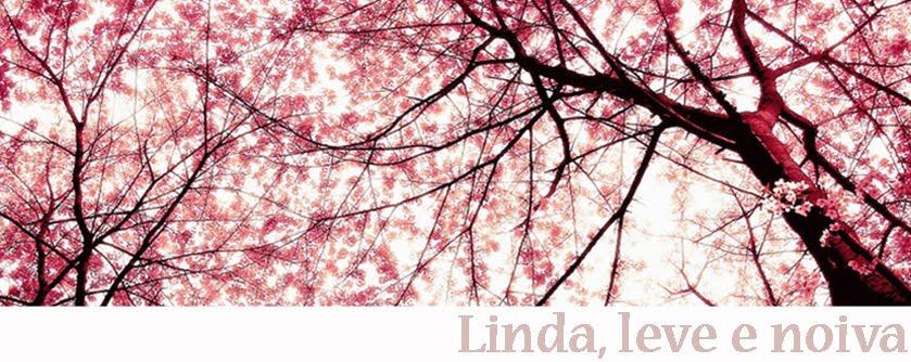 Linda, leve e noiva