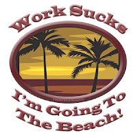 Beach+Work+Sucks