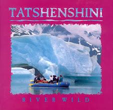RGK Book, 'Tatshenshini River Wild'