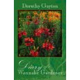 Diary of A Wannabe Gardener, by Dorothy Guyton