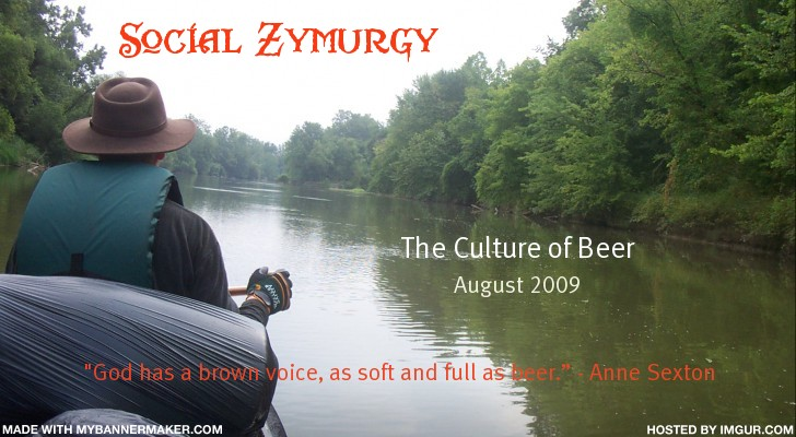 SOCIAL ZYMURGY: THE CULTURE OF BEER