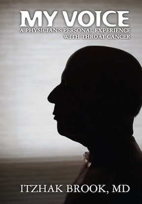 "Dr. Brook's book: ""My Voice a physician's personal experience with throat cancer"""