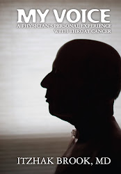 "Order Dr. Brook's book:"" My voice, a physician's personal experience with throat cancer"""