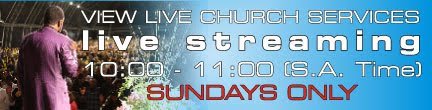 VIEW LIVE CHURCH SERVICES