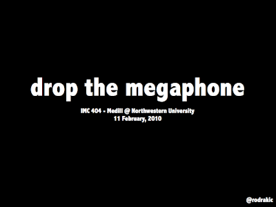 drop the megaphone