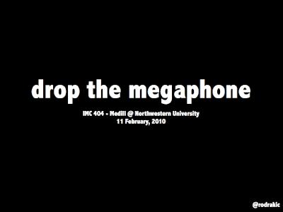 drop the megaphone