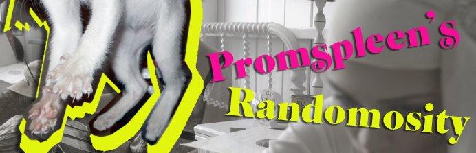Promspleen's randomosity