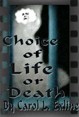 Choice of Life or Death