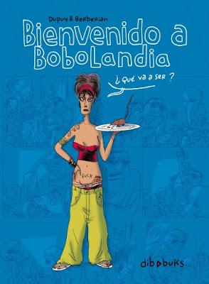 Bienvenido a Bobolandia - Dupuy - Berberian