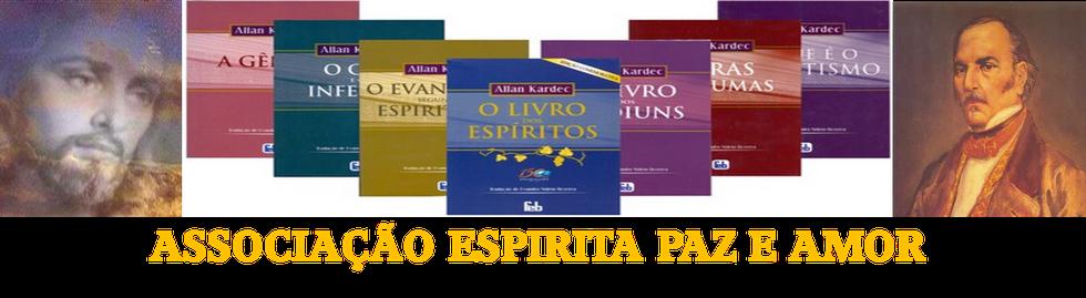 ASSOCIAÇÃO ESPIRITA PAZ E AMOR