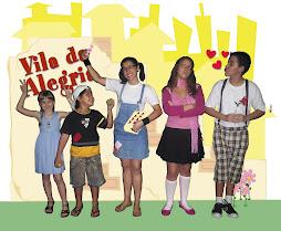 """"""" A Turma da Vila da Alegria """""""