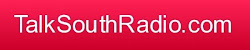 Check out TalkSouthRadio. Click the banner: