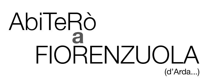 Abiterò a Fiorenzuola