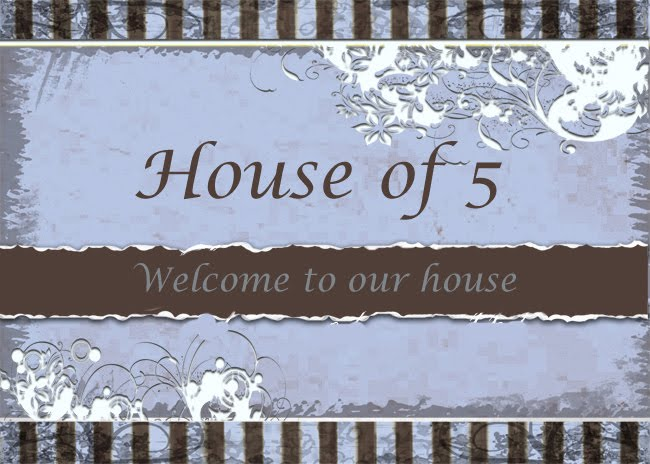 House of 5