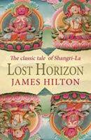 غلاف كتاب رواية Lost Horizon لجيمس هاميلتون يتحدث فيها عن أسطورة المملكلة الضائعة شامبالا