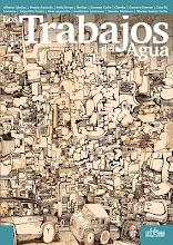 Los trabajos del agua - Editado por Loco Rabia