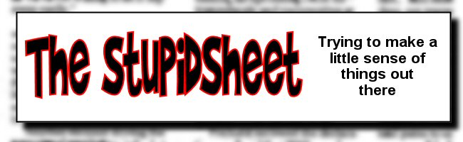 The Stupidsheet