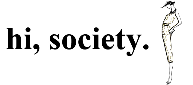 hi, society.