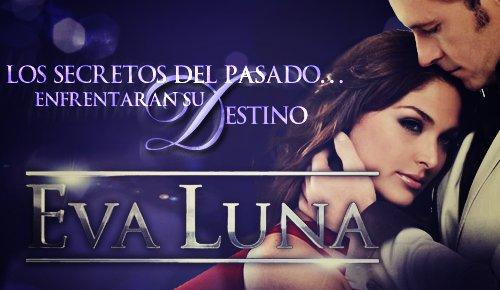 http://4.bp.blogspot.com/_Usze3K6EJiU/TP-r6xarp3I/AAAAAAAADf8/OiESsIHbuUY/s1600/Eva+Luna.jpg